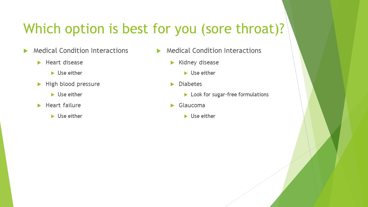 Which option is best for you (sore throat).