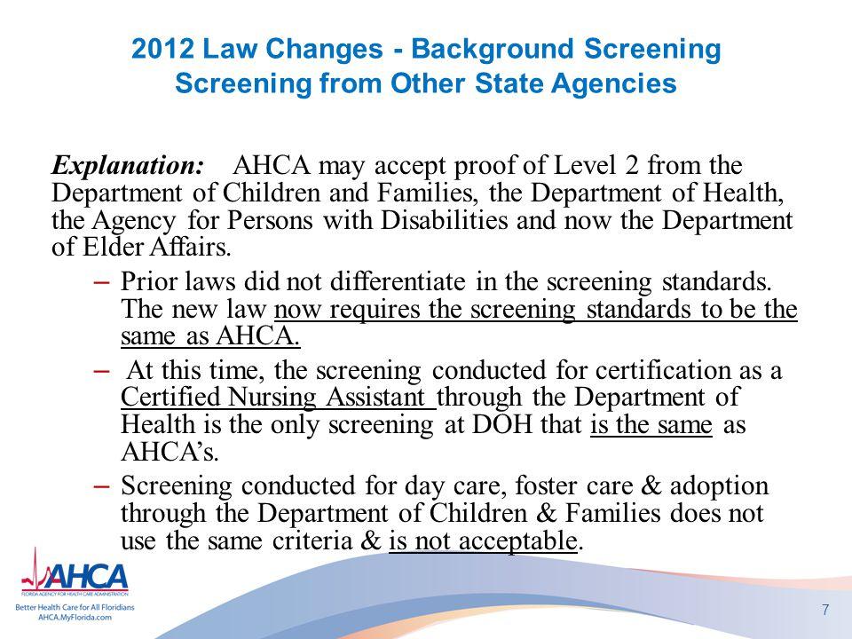 2012 Law Changes Chapter 408, Part II, Fla Statutes 3.