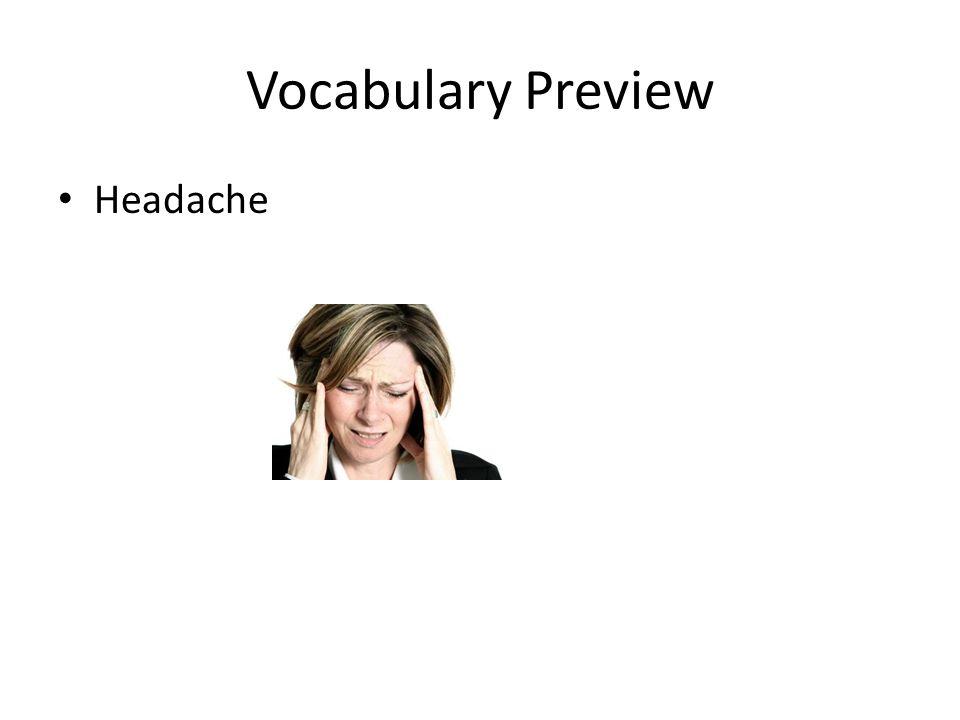 Vocabulary Preview Headache