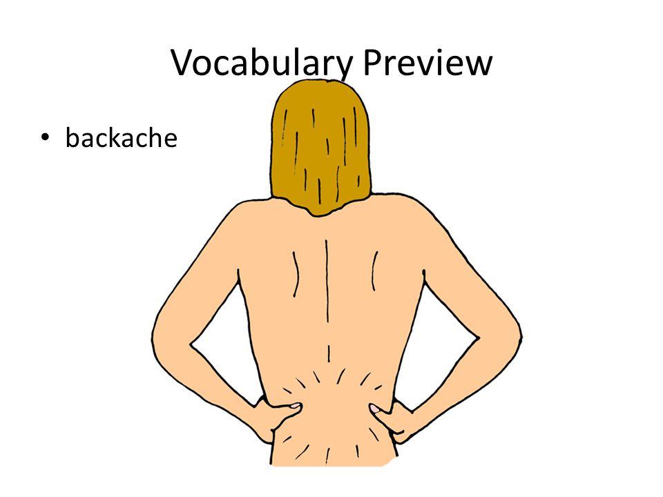Vocabulary Preview backache