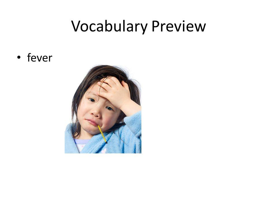 Vocabulary Preview fever