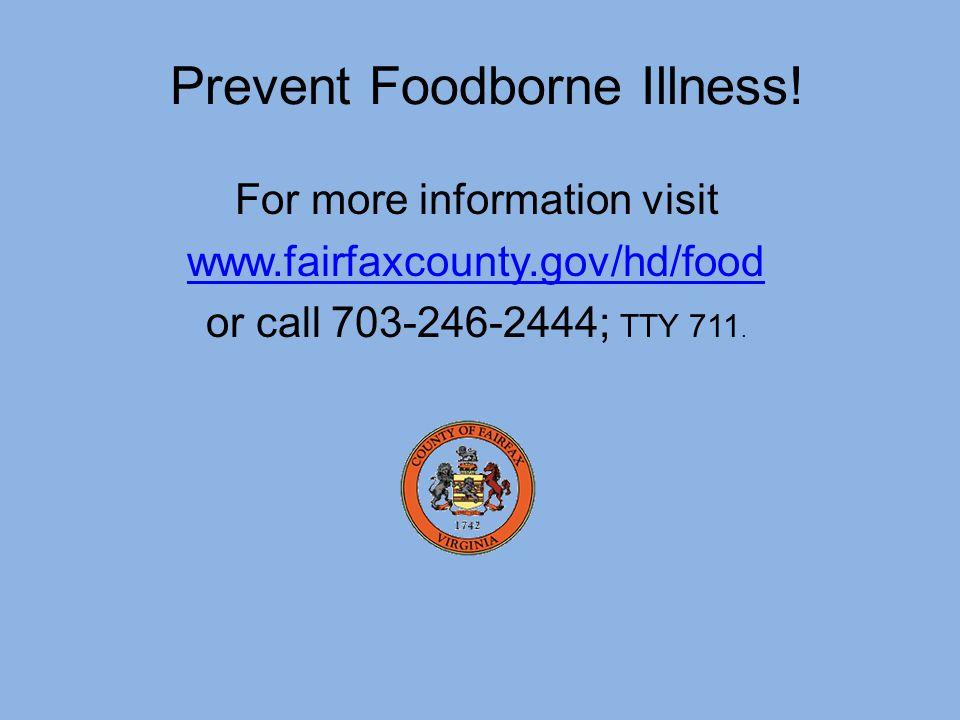 Prevent Foodborne Illness.