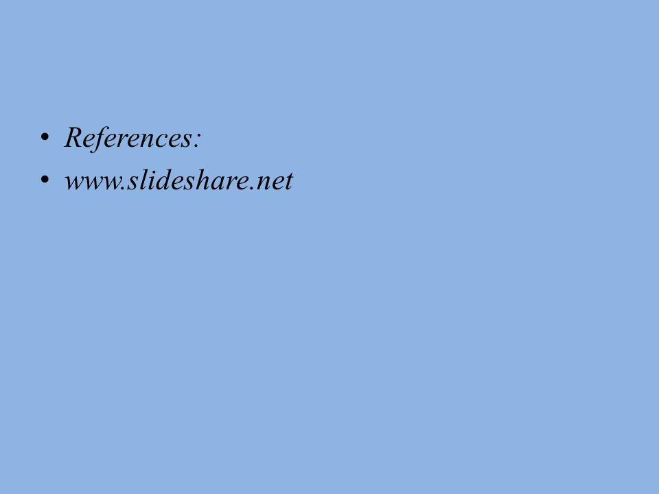 References: www.slideshare.net