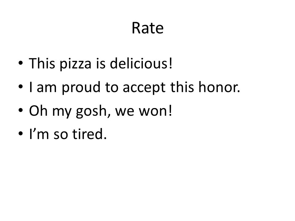 Rate This pizza is delicious! I am proud to accept this honor. Oh my gosh, we won! I'm so tired.