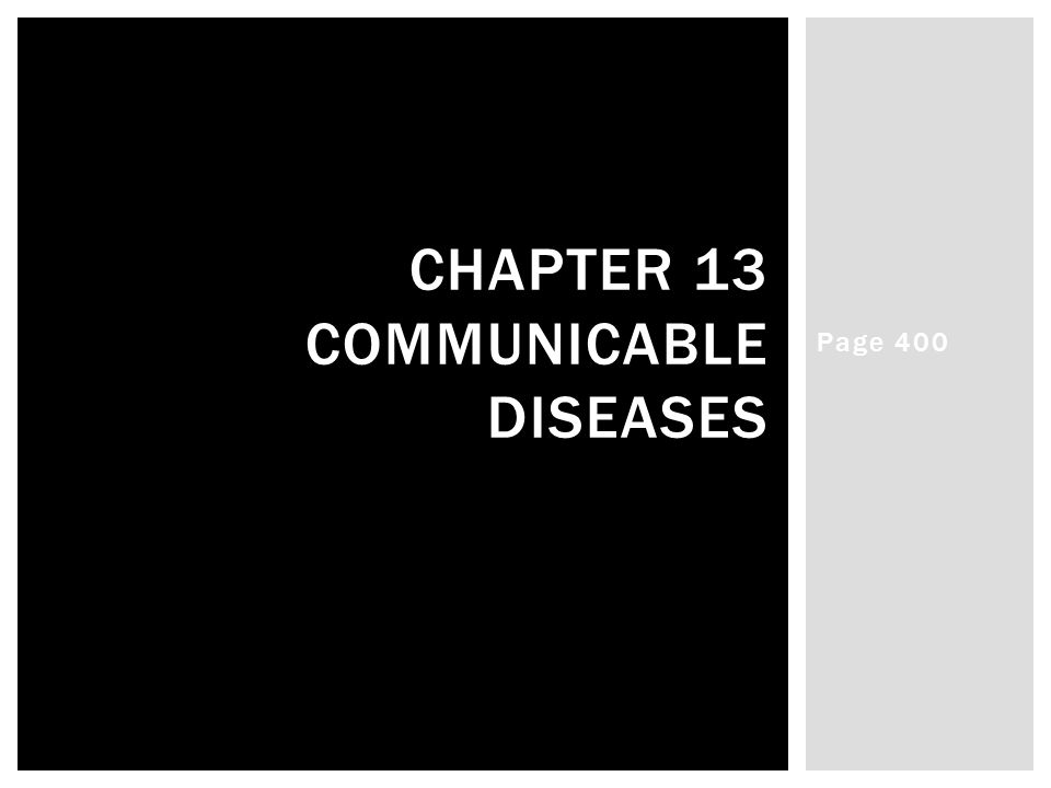 Page 400 CHAPTER 13 COMMUNICABLE DISEASES
