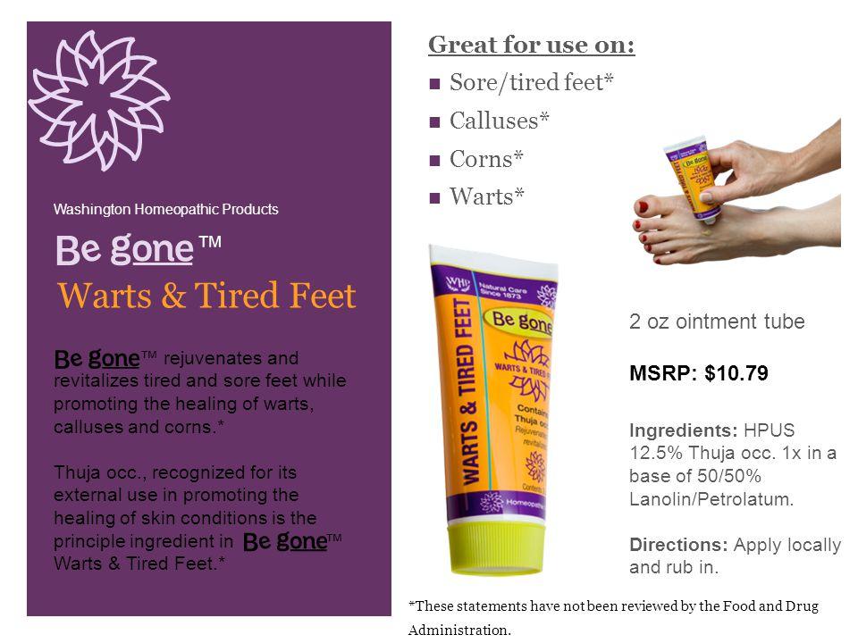 ™ Warts & Tired Feet Ingredients: HPUS 12.5% Thuja occ.