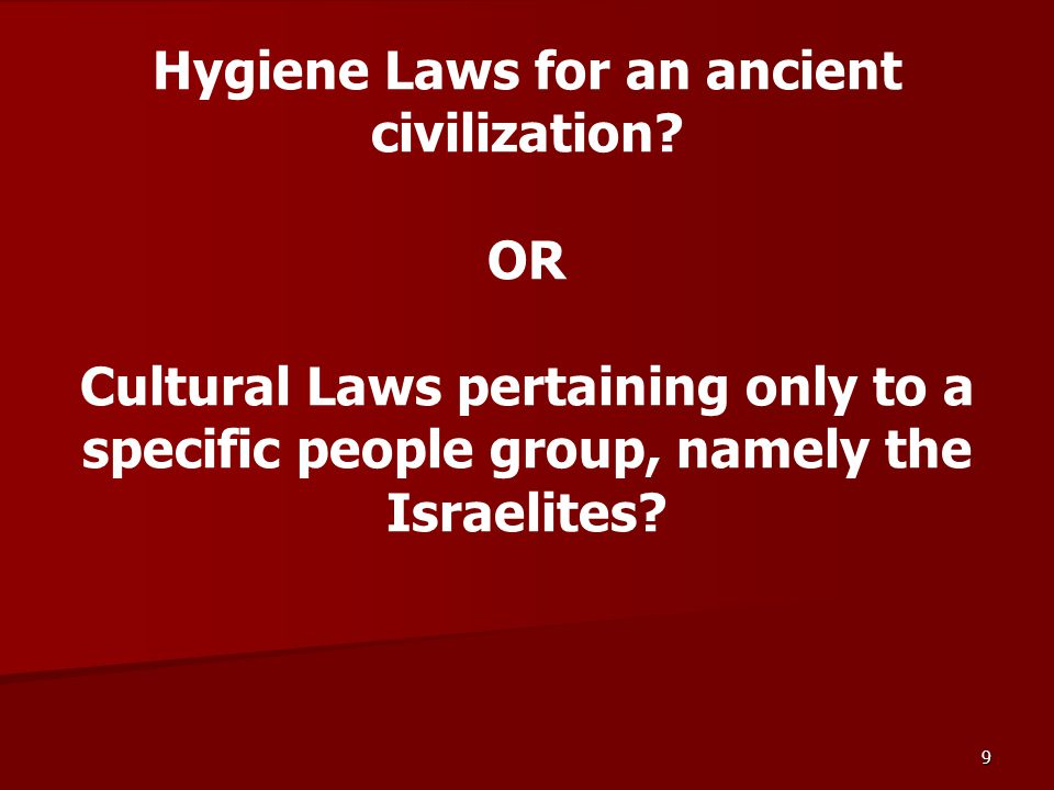9 Hygiene Laws for an ancient civilization.
