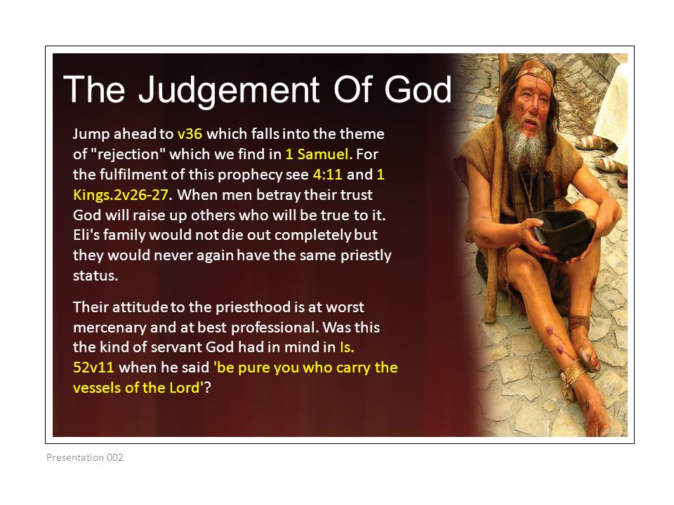 The Judgement Of God Presentation 002 Jump ahead to v36 which falls into the theme of
