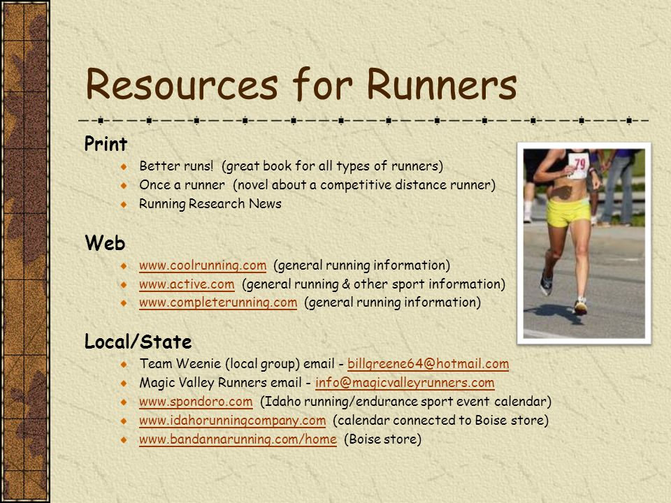 Resources for Runners Print Better runs.