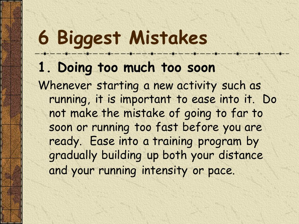 6 Biggest Mistakes 1.