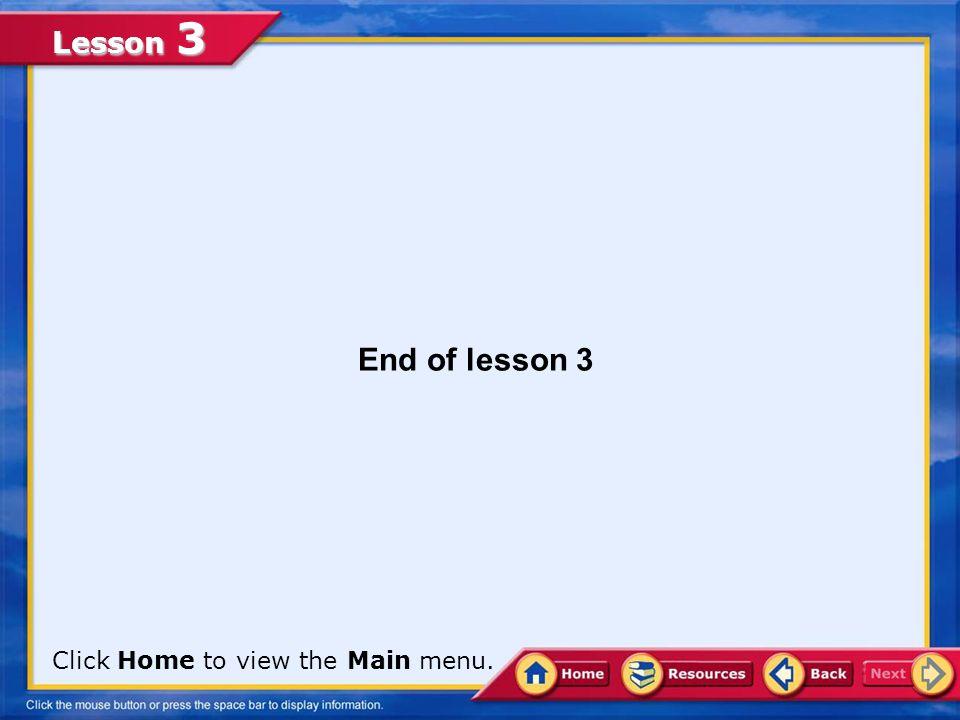 Lesson 3 A. False.