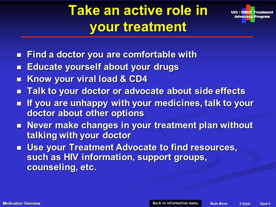 Next  Back Main Menu UIC / HBHC Treatment Advocacy Program Back to information menu.