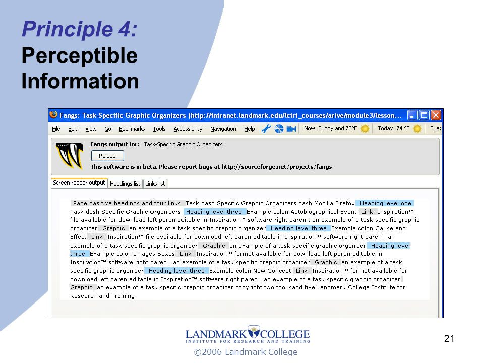 ©2006 Landmark College 21 Principle 4: Perceptible Information