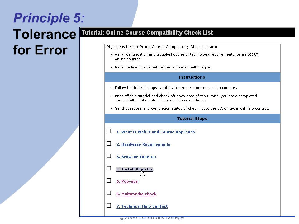 ©2006 Landmark College 22 Principle 5: Tolerance for Error
