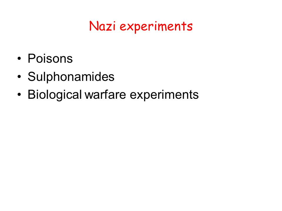 Nazi experiments Poisons Sulphonamides Biological warfare experiments