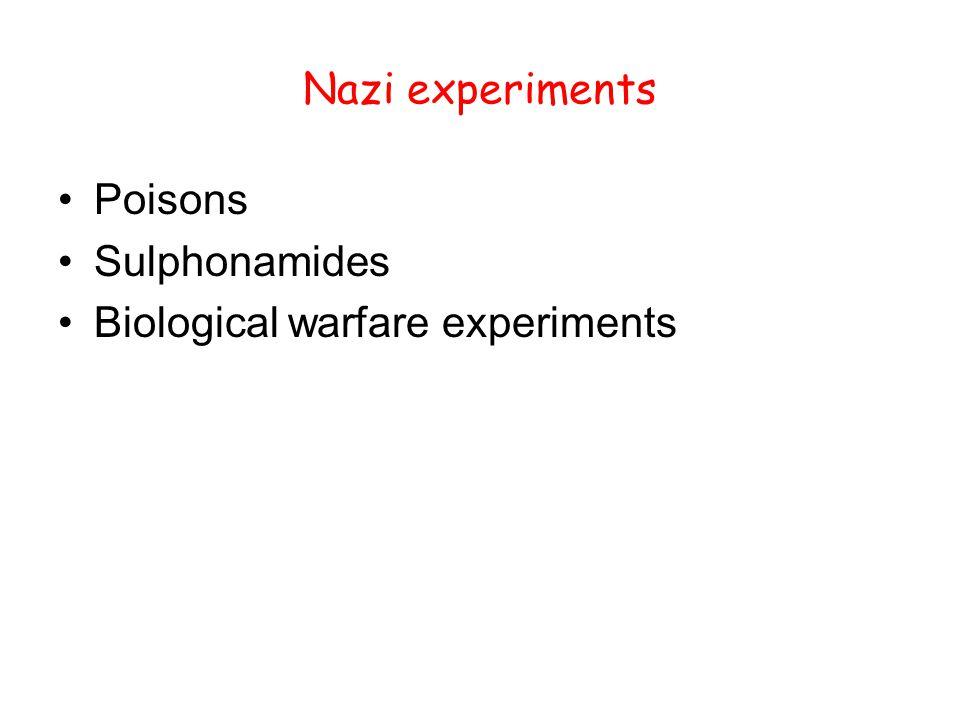 Nazi experiments Poisons Sulphonamides Biological warfare experiments
