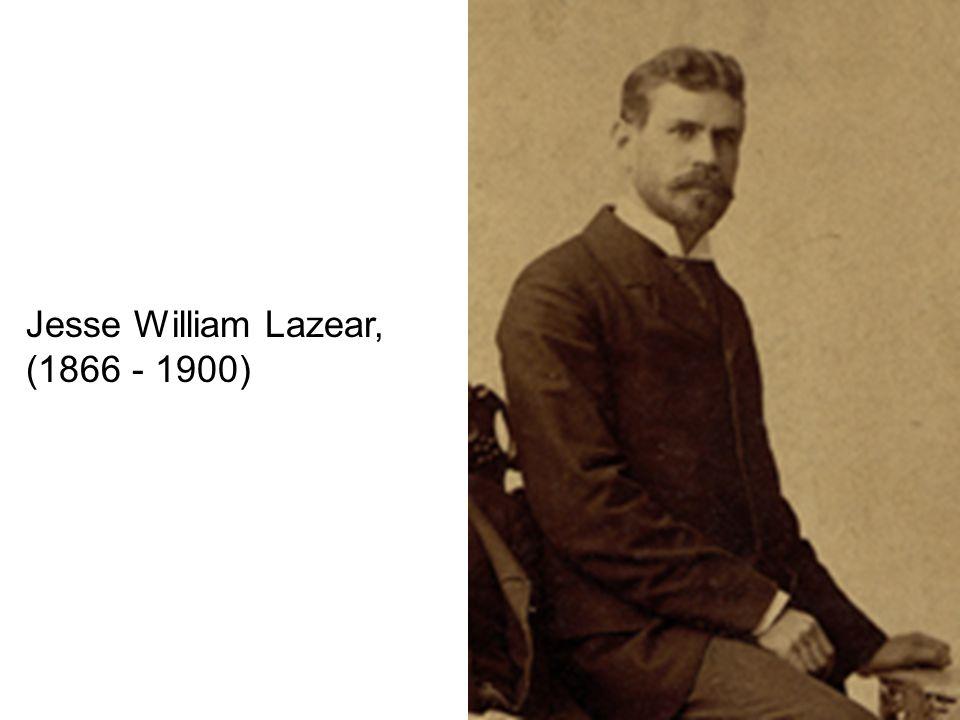 Jesse William Lazear, (1866 - 1900)