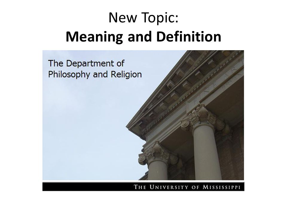 New Topic: Meaning and Definition