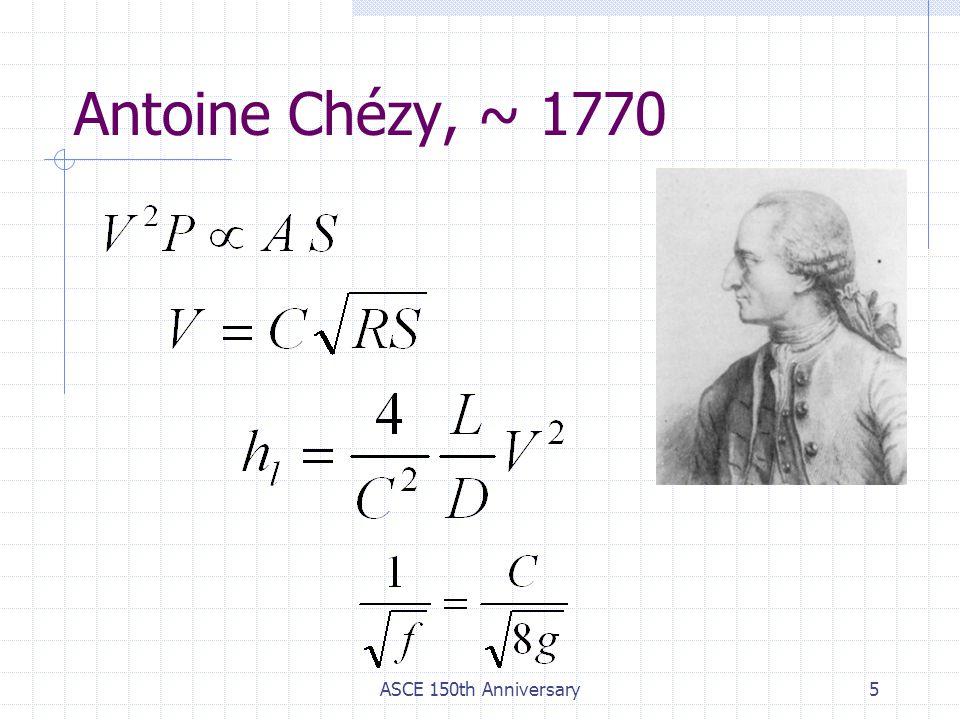 ASCE 150th Anniversary5 Antoine Chézy, ~ 1770