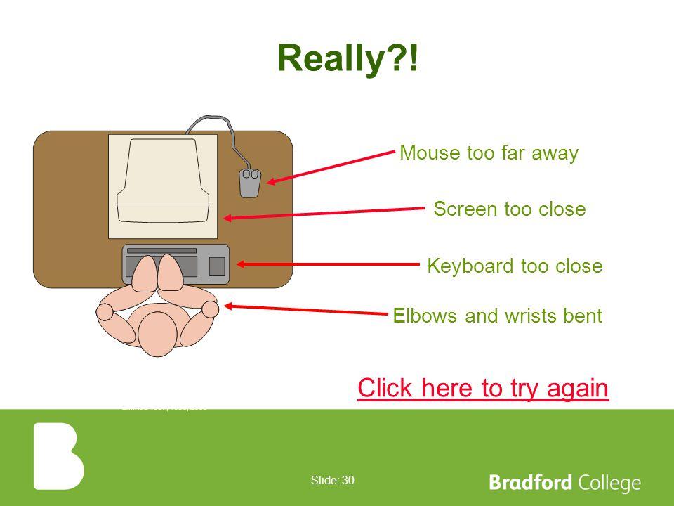 Slide: 29 correct Click the correct desk arrangement...