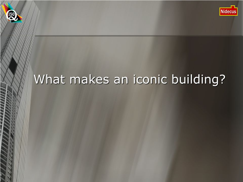 What makes an iconic building