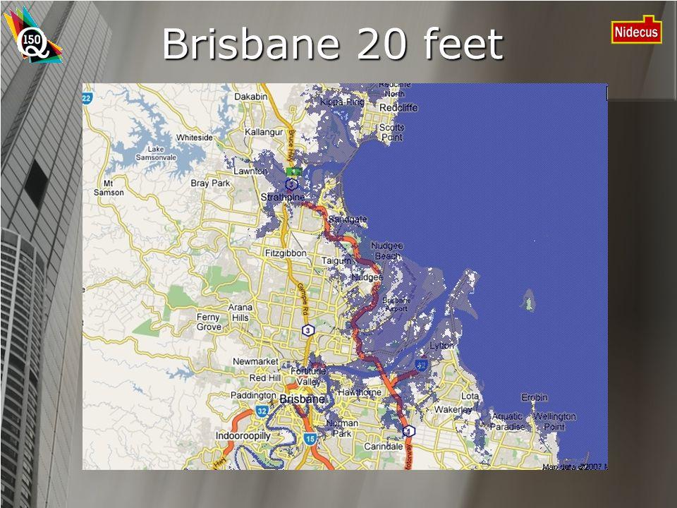 Brisbane 20 feet
