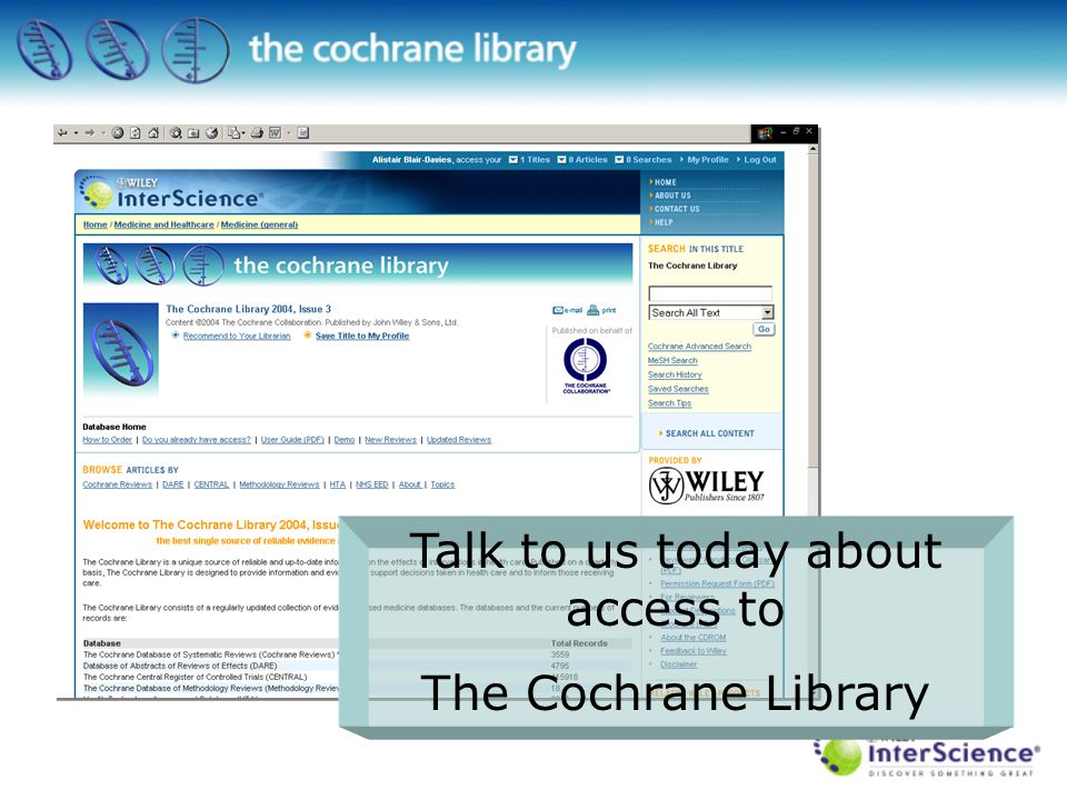 Talk to us today about access to The Cochrane Library