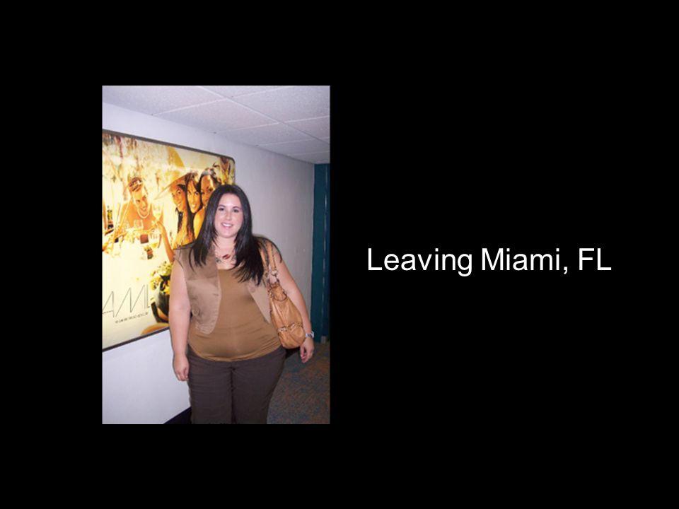 Leaving Miami, FL
