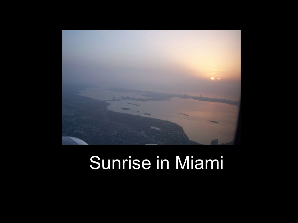 Sunrise in Miami
