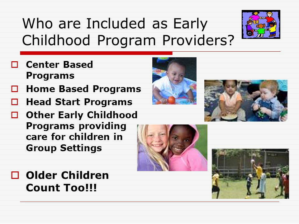 Who are Included as Early Childhood Program Providers.