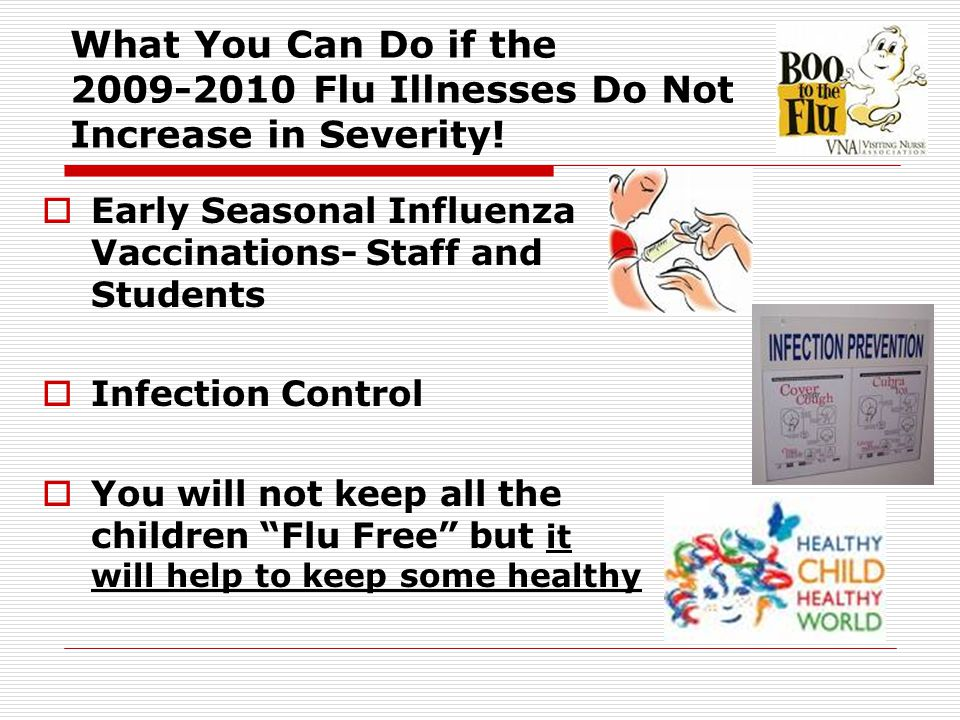What You Can Do if the Flu Illnesses Do Not Increase in Severity.