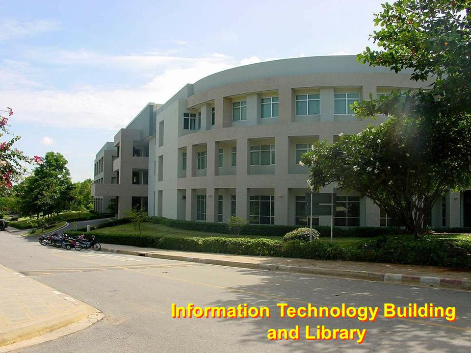 Information Technology Building and Library Information Technology Building and Library