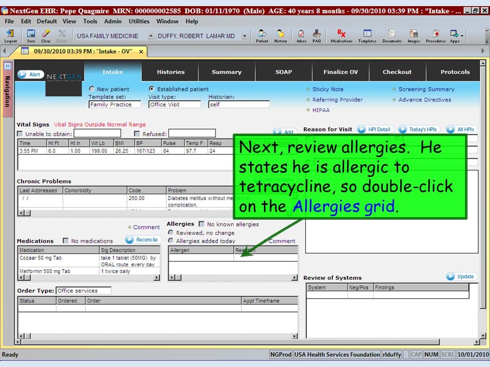 Next, review allergies. He states he is allergic to tetracycline, so double-click on the Allergies grid.