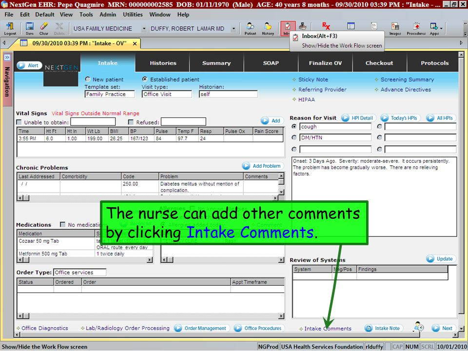 The nurse can add other comments by clicking Intake Comments.