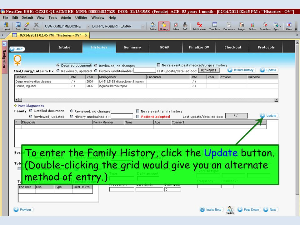 To enter the Family History, click the Update button. (Double-clicking the grid would give you an alternate method of entry.)