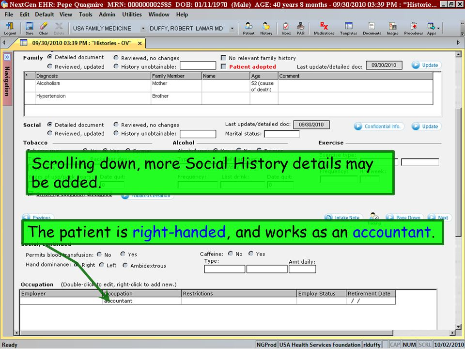Scrolling down, more Social History details may be added. The patient is right-handed, and works as an accountant.