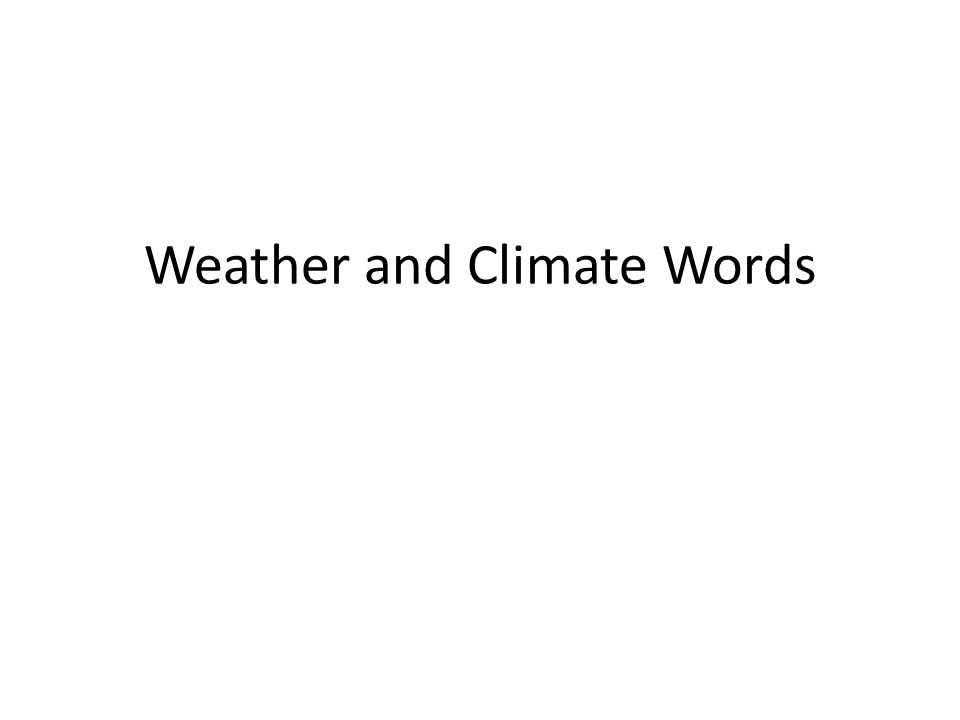 Weather and Climate Words