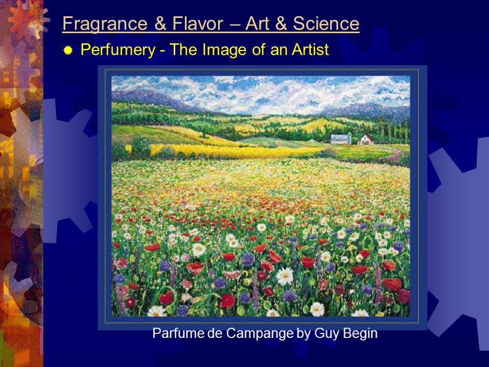 Fragrance & Flavor – Art & Science  Perfumery - The Image of an Artist Parfume de Campange by Guy Begin
