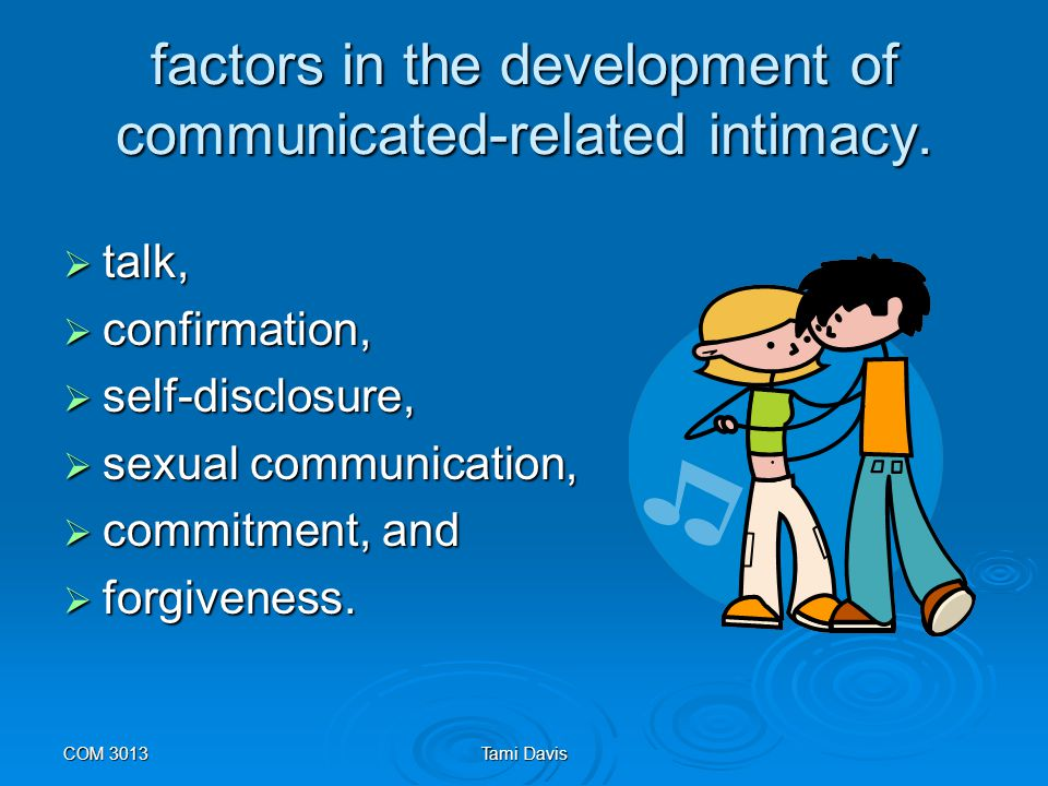 COM 3013Tami Davis Talk  There are direct and indirect messages that create and reflect investment in a relationship.