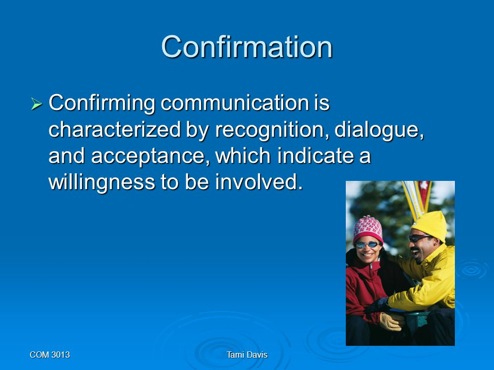 COM 3013Tami Davis Self-Disclosure  Self-disclosure is an important, complex, and difficult type of communication.