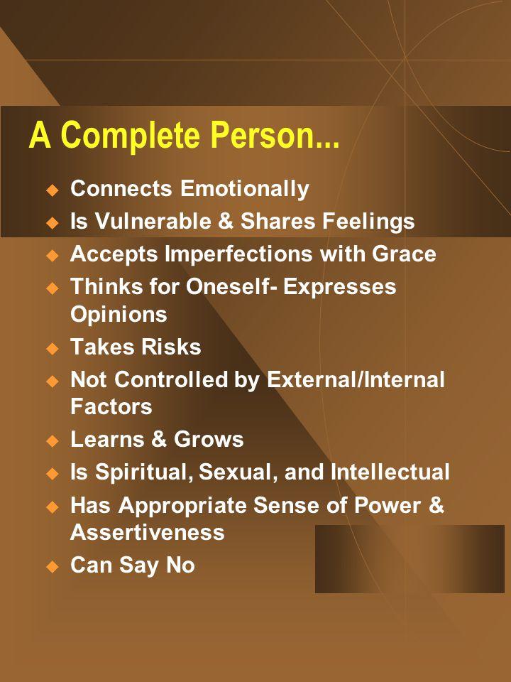 A Complete Person...