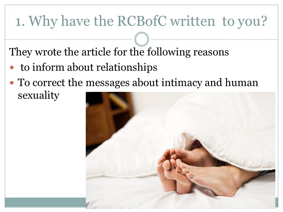 1. Why have the RCBofC written to you? They wrote the article for the following reasons to inform about relationships To correct the messages about in