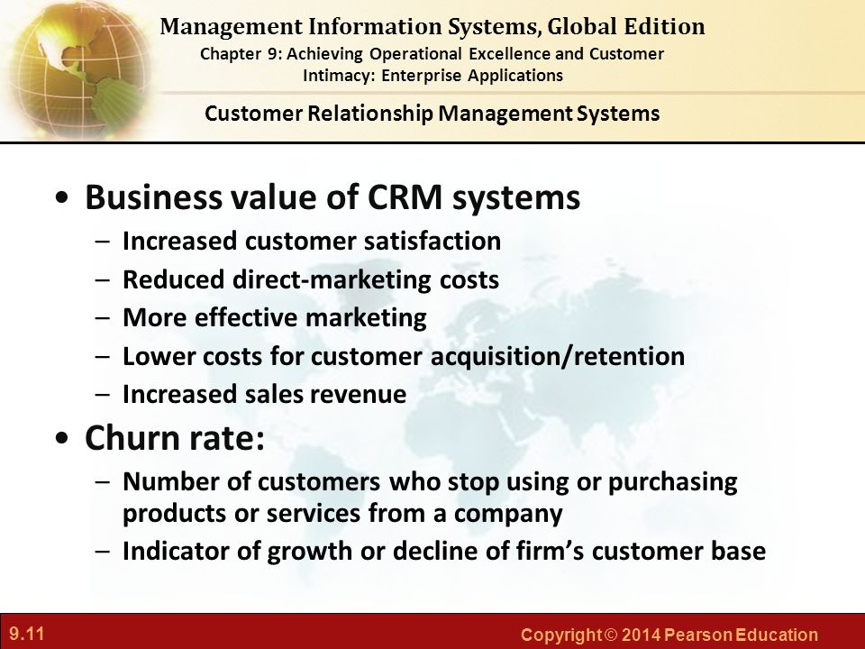 9.11 Copyright © 2014 Pearson Education Management Information Systems, Global Edition Chapter 9: Achieving Operational Excellence and Customer Intima