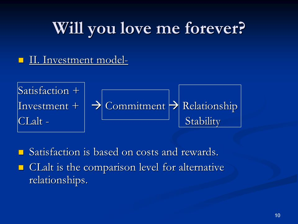 10 Will you love me forever. II. Investment model- II.