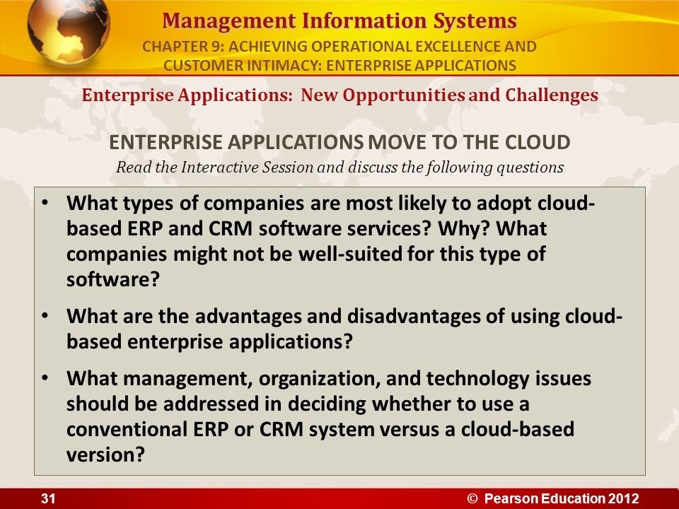Management Information Systems Read the Interactive Session and discuss the following questions What types of companies are most likely to adopt cloud