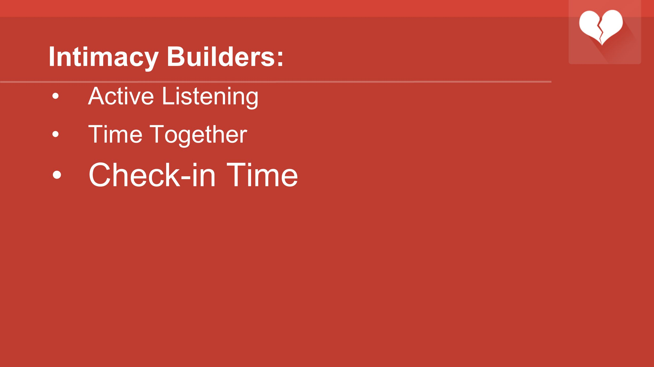 Intimacy Builders: Active Listening Time Together Check-in Time