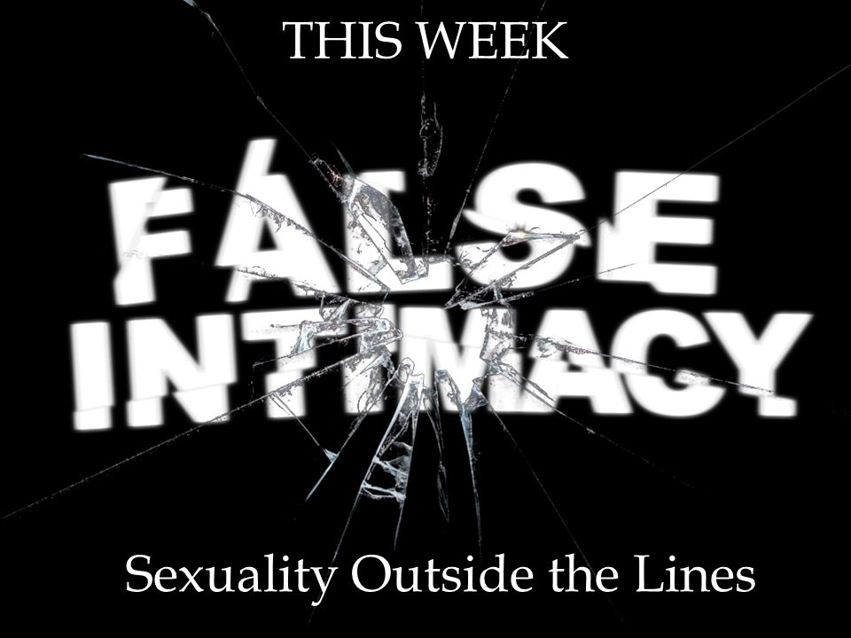 THIS WEEK Sexuality Outside the Lines