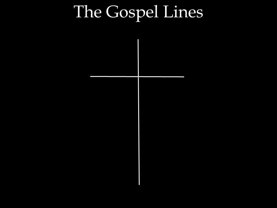 The Gospel Lines