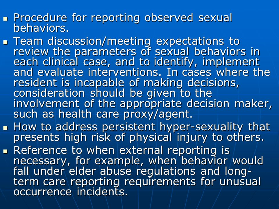 Procedure for reporting observed sexual behaviors.