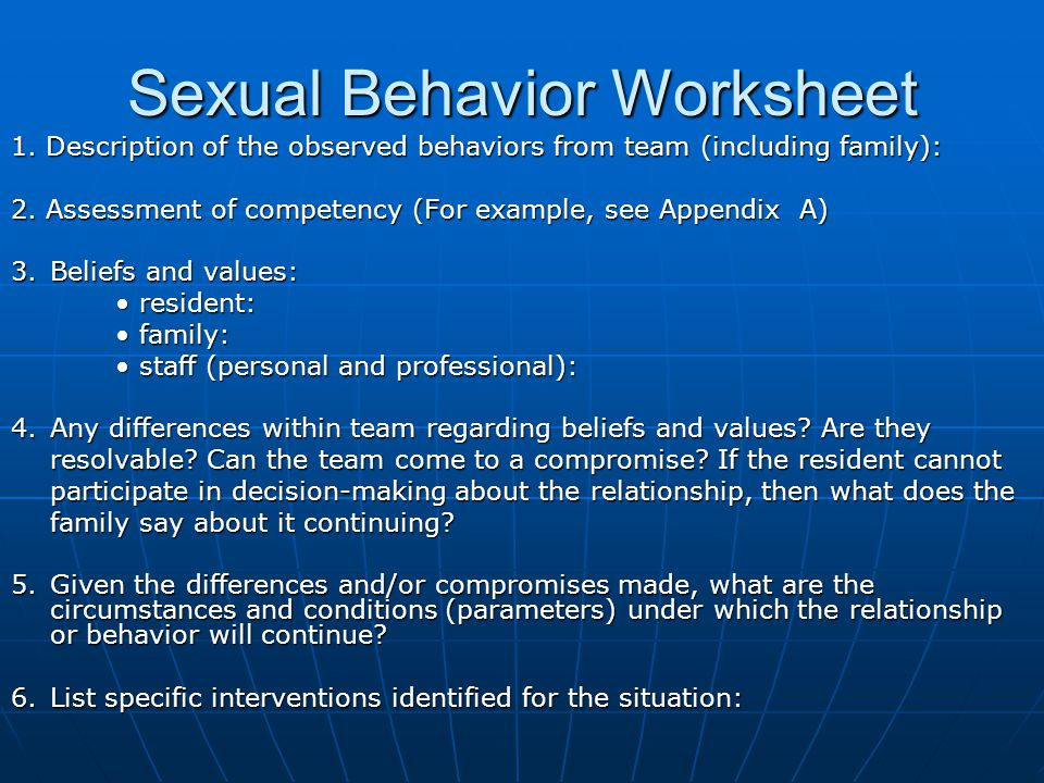 Sexual Behavior Worksheet 1. Description of the observed behaviors from team (including family): 2.